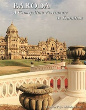 Baroda: A Cosmopolitan Provenance in Transition