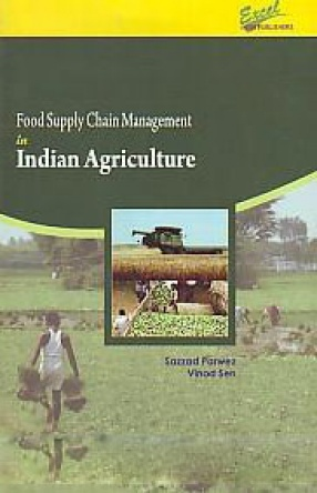 Food Supply Chain Management in Indian Agriculture