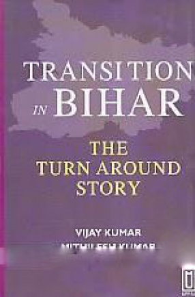 Transition in Bihar: The Turn Around Story