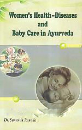 Women's Health: Diseases and Baby Care in Ayurveda