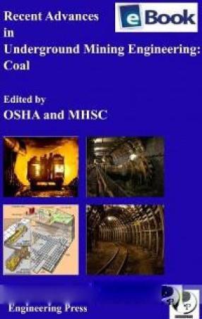 Recent Advances in Underground Mining Engineering: Coal