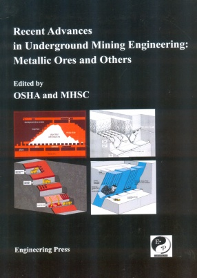 Recent Advances in Underground Mining Engineering: Metallic Ores and Others