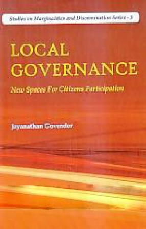 Local Governance: New Spaces for Citizens Participation