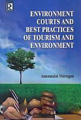 Environment Courts and Best Practices of Tourism and Environment