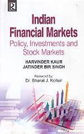 Indian Financial Markets: Policy, Investments and Stock Markets