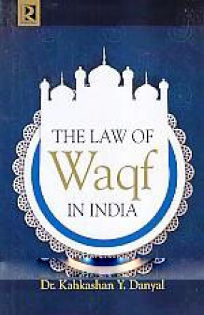 The Law of Waqf in India