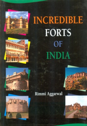 Incredible Forts of India