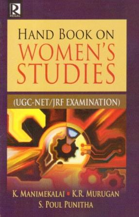 Hand Book on Women's Studies: UGC-NET/JRF Examination