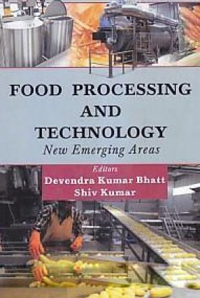 Food Processing and Technology: New Emerging Areas