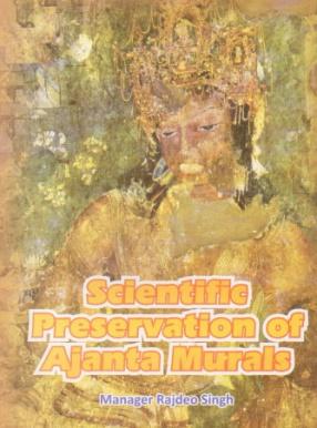 Scientific Preservation of Ajanta Murals