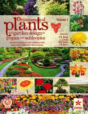 Ornamental Plants and Garden Design in Tropics and Subtropics (In 2 Volumes)
