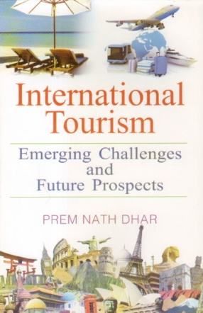 International Tourism: Emerging Challenges and Future Prospects