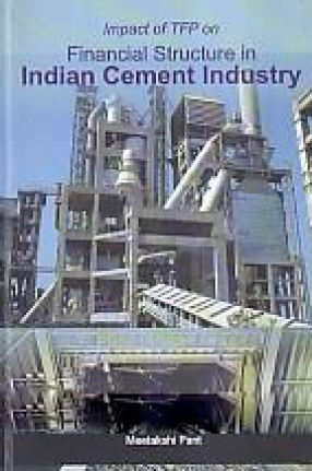 Impact of TFP on Financial Structure in Indian Cement Industry