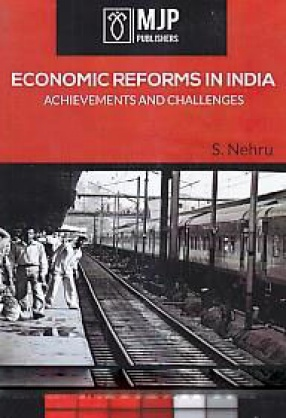 Economic Reforms in India: Achievements and Challenges