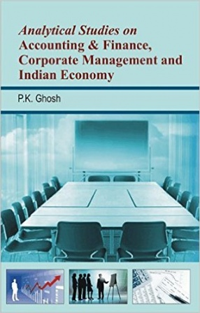 Analytical Studies on Accounting & Finance, Corporate Management and Indian Economy
