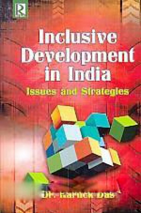 Inclusive Development in India: Issues and Strategies