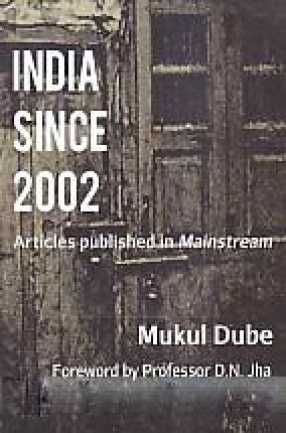 India Since 2002: Articles Published in Mainstream