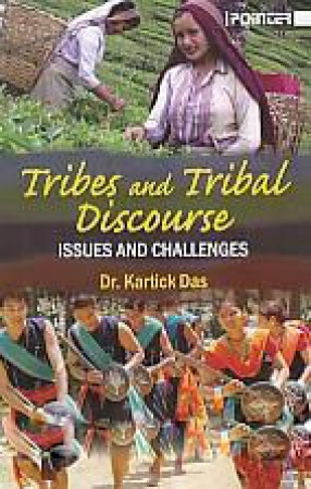 Tribes and Tribal Discourse: Issues and Challenges