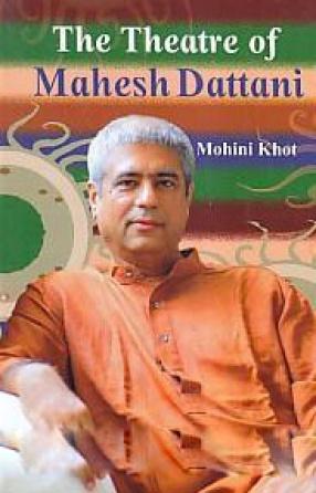 The Theatre of Mahesh Dattani