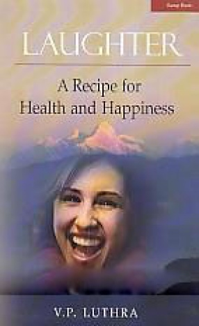 Laughter:  A Recipe for Health and Happiness