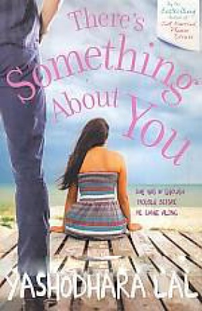 There's Something About You: She Was in Enough Trouble Before He Came Along
