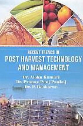 Recent Trends in Post Harvest Technology and Management