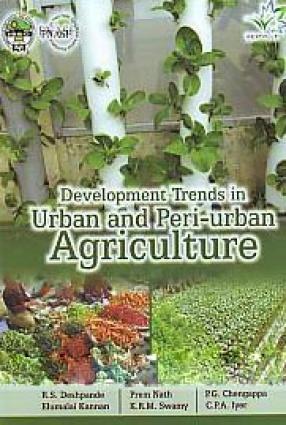Development Trends in Urban and Peri-Urban Agriculture