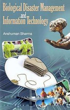 Biological Disaster Management and Information Technology