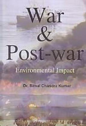 War and Post-War Environmental Impact