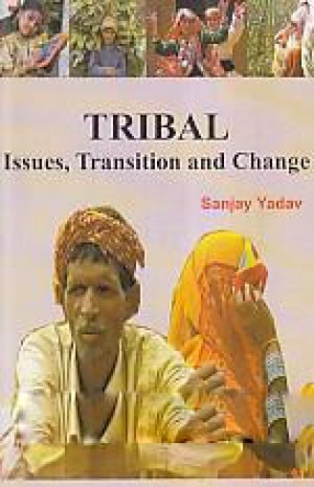 Tribal: Issues, Transition and Change