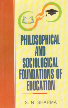 Philosophical and Sociological Foundations of Education