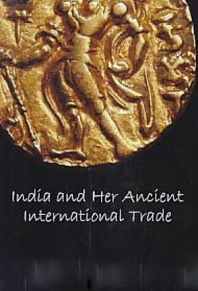 India and Her Ancient International Trade