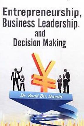 Entrepreneurship, Business Leadership and Decision Making