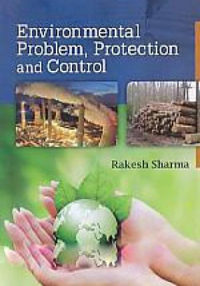 Environmental Problem, Protection and Control (In 2 Volumes)