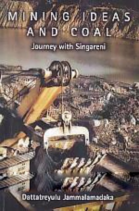 Mining Ideas and Coal: Journey with Singareni