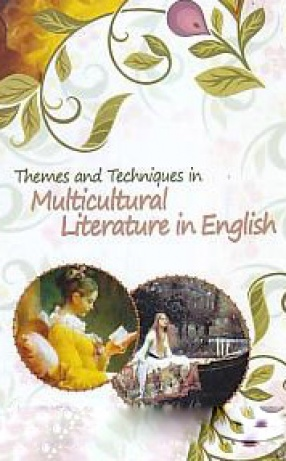Themes and Techniques in Multicultural Literatures in English