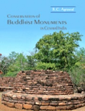 Conservation of Buddhist Monuments in Central India