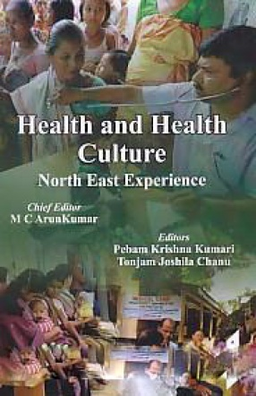 Health and Health Culture: North East Experience