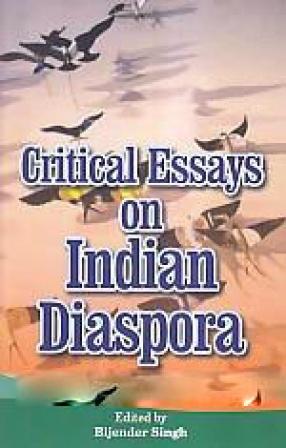Critical Essays on Indian Diaspora