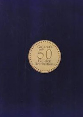 Gujarat's 50 Golden Destination