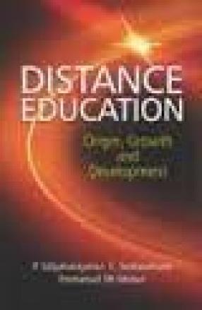 Distance Education: Origin, Growth and Development