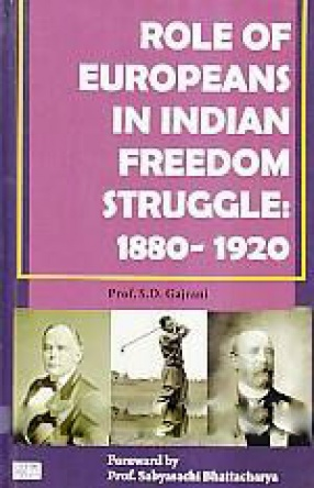 Role of Europeans in Indian Freedom Struggle: 1880-1920