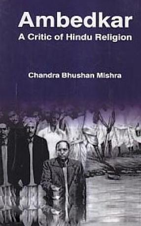 Ambedkar: A Critic of Hindu Religion