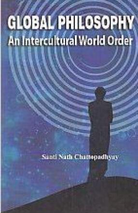 Global Philosophy: An Intercultural World Order