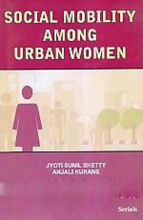 Social Mobility Among Urban Women