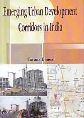 Emerging Urban Development Corridors in India