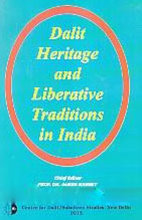 Dalit Heritage and Liberative Traditions in India
