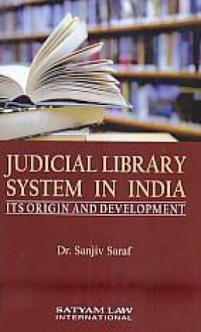Judicial Library System in India: Its Origin and Development