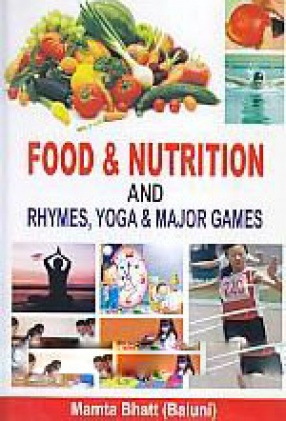 Food & Nutrition and Rhymes, Yoga & Major Games