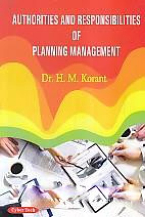 Authorities and Responsibilities of Planning Management